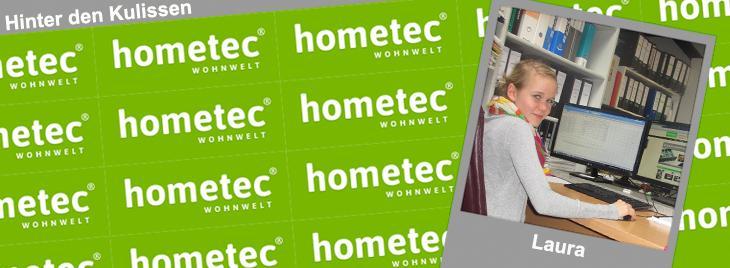 Schülerpraktikantin Laura erzählt von Ihren Eindrücken und Erfahrungen im Praktikum bei der hometec Wohnwelt